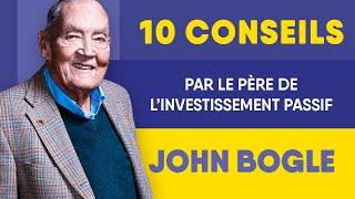 Les 10 meilleurs conseils de John Bogle (père de l'investissement passif)