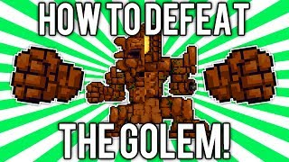 Terraria 1.2: How to Defeat the Golem! (UPDATED EASY SOLO GUIDE / TUTORIAL) [demize]