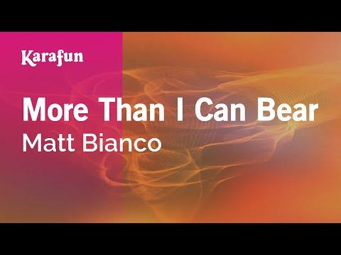 Karaoke More Than I Can Bear - Matt Bianco *