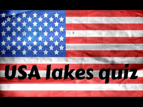 USA lakes quiz