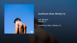 Sunflower (feat. Wesley X)