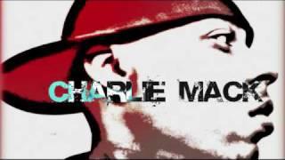 """Charlie Mack """"Alcohol and Ham"""""""