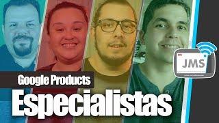 Como se tornar um Especialista em Produtos Google - Product Experts