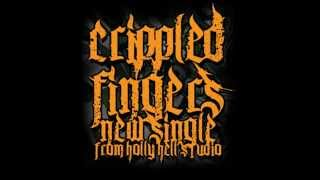 Video CRIPPLED FINGERS - ONE