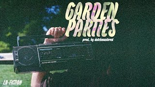 Lo-Fiction - Garden Parties