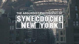 The Absurdist Philosophy Of Synecdoche, New York