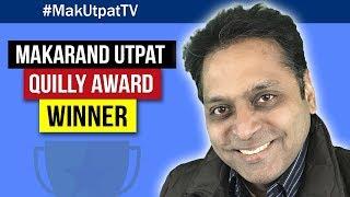 #MakUtpatTV: Makarand Utpat Quilly Award Winner