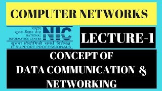 Computer Networks | Concept of Data Communication and Networks | Part-1