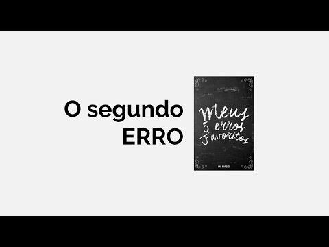 Leitura Meus 5 erros favoritos | O segundo erro