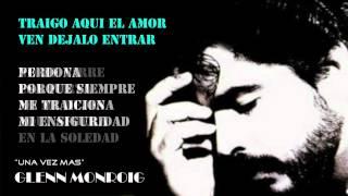 Una Vez Mas - Glenn Monroig  (Video)
