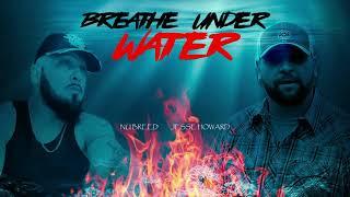 Nu Breed Breathe Under Water