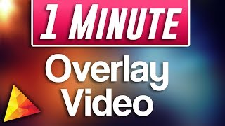 Hitfilm Express : How to Overlay Video