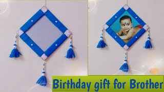 Birthday Gift For Brother | Photo Frame | DIY | Best Out Of Waste