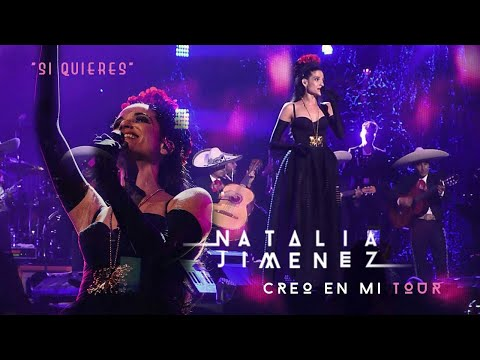 Natalia Jiménez / Si Quieres / #CreoEnMiTour (2015)