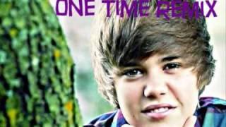 Justin Bieber - One Time Remix