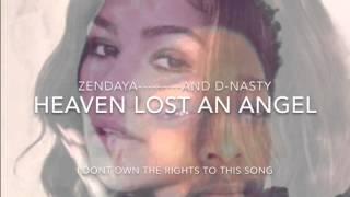 Heaven lost an angel- zendaya