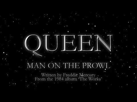 Queen - Man On The Prowl (Official Lyric Video)