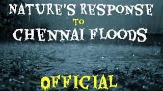 Mother Natures Response To Chennai Floods  Official  Shoaib Aka BC_BotM FtNadhira Qudrath