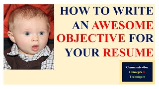 How To Write An Awesome Objective For A Resume