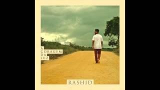 """Rashid - """"Futuro/No meio do caminho..."""" - ACL"""