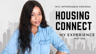 NYC | Affordable Housing Connect 2020 - Part I (What are housing lotteries? How do I apply?)