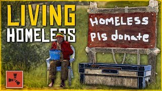 Living as a HOMELESS ROLEPLAYER - Rust Survival Challenge #1