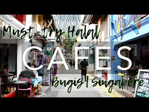 20 Halal Cafes in Arab Street, East, West and Everywhere Else in Singapore
