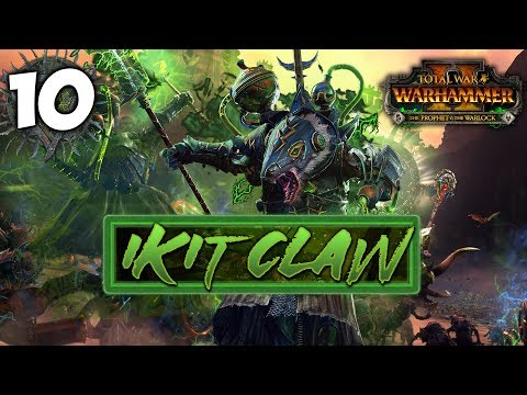 IKIT CLAW RETURNS! Total War: Warhammer 2 - Ikit Claw - Mortal Empires Campaign #10