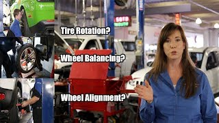 Tire Balancing, Wheel Alignment, Tire Rotation, Whats the difference?