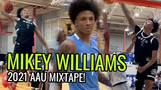Mikey Williams WENT OFF In Summer 2021! Official WACG AAU Mixtape! 🔥