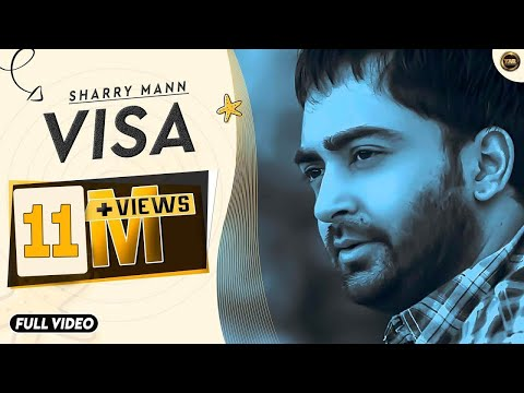 Visa  Sharry Maan