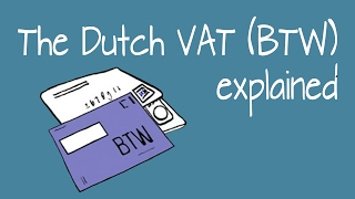 The Dutch VAT (BTW) explained