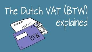 The Dutch VAT (BTW) explained
