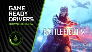 Battlefield V - Get Game Ready Drivers!