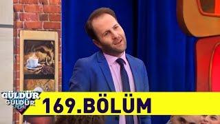 Güldür Güldür Show 169.Bölüm (Tek Parça Full HD)