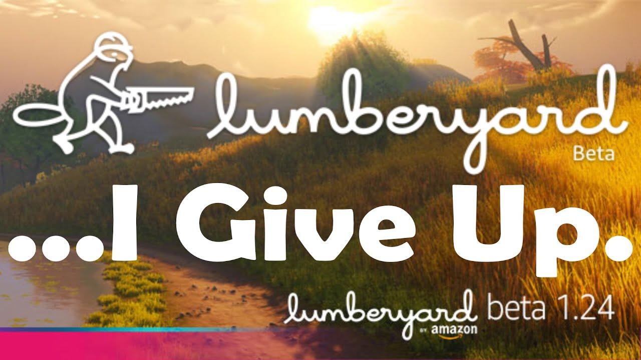 Lumberyard 1.24 ... I Give Up! :(