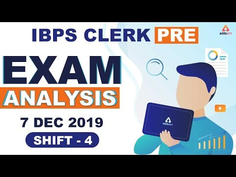 IBPS Clerk Pre Exam Analysis 2019 | Exam Review & Expected Cut Off (Shift 4)