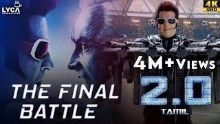 2.0 (Tamil) | The Final Battle | Rajinikanth | Akshay Kumar | Amy Jackson | 4K (English Subtitles)