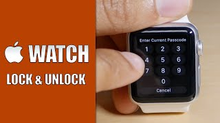 How to lock and unlock your Apple Watch