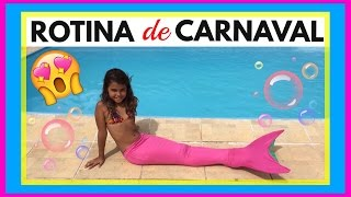 MINHA ROTINA Da MANHÃ E MINHA ROTINA DA TARDE De CARNAVAL - My Routine - NICOLE DUMER