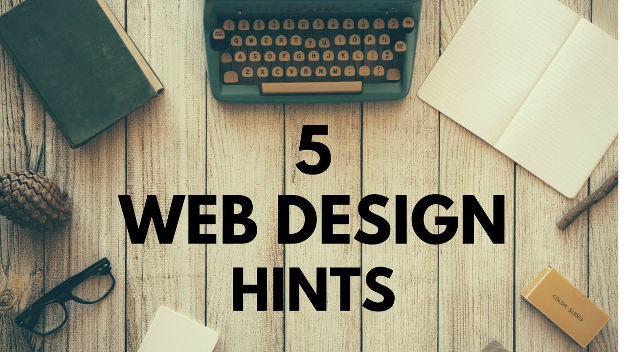 5 Website Design Hints