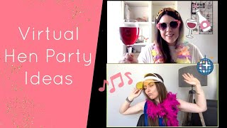 Virtual Hen Party / Bachelorette Ideas