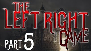 The Left/Right Game: Part 5 | Scary Reddit Nosleep Stories | Creepypasta