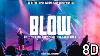 BLOW - by Ed Sheeran (feat. Chris Stapleton, Bruno Mars) 8D audio
