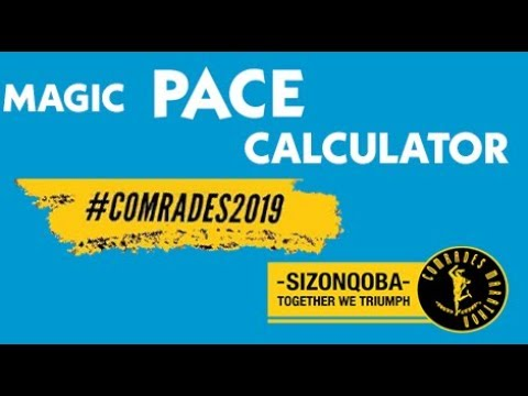 Comrades '19 – T-4 – Magic Pace Calculator