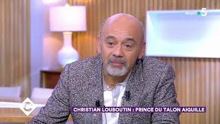 Au Dîner Avec Christian Louboutin ! - C à Vous – 02/03/2020