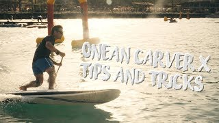 Onean Carver X electric surfboard tips and tricks. Onean Blade news?