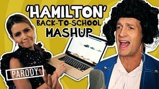 'Hamilton' Back to School Mash-up - Parody