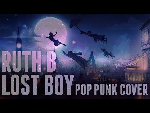 Ruth B - Lost Boys (Punk Goes Pop Style)