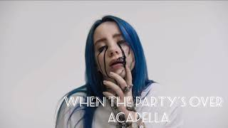 When The Party's Over Acapella